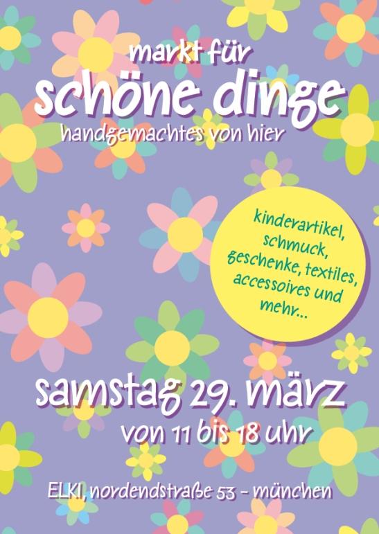 Markt für Schöne Dinge März 2014 Schwabing München
